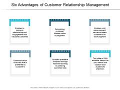 Six Advantages Of Customer Relationship Management Ppt PowerPoint Presentation Portfolio Mockup