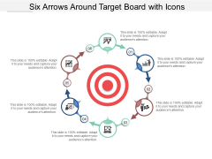 Six Arrows Around Target Board With Icons Ppt Powerpoint Presentation Example