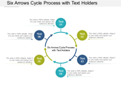 Six Arrows Cycle Process With Text Holders Ppt Powerpoint Presentation Slide Download