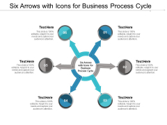 Six Arrows With Icons For Business Process Cycle Ppt Powerpoint Presentation Outline Shapes