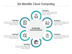 Six Benefits Cloud Computing Ppt PowerPoint Presentation Ideas Summary Cpb