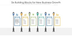 Six Building Blocks For New Business Growth Ppt PowerPoint Presentation Gallery Professional PDF