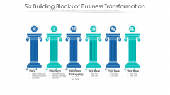 Six Building Blocks Of Business Transformation Ppt PowerPoint Presentation Gallery Diagrams PDF