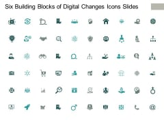 Six Building Blocks Of Digital Changes Icons Slides Ppt PowerPoint Presentation Visual Aids Slides