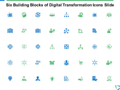 Six Building Blocks Of Digital Transformation Icons Slide Ppt PowerPoint Presentation Portfolio Icon