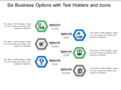 Six Business Options With Text Holders And Icons Ppt PowerPoint Presentation Pictures Guide