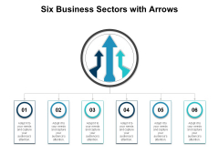 Six Business Sectors With Arrows Ppt PowerPoint Presentation Portfolio Backgrounds PDF