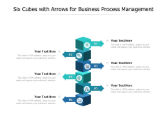 Six Cubes With Arrows For Business Process Management Ppt PowerPoint Presentation Inspiration