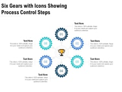 Six Gears With Icons Showing Process Control Steps Ppt PowerPoint Presentation Layouts Grid