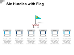 Six Hurdles With Flag Ppt PowerPoint Presentation Ideas Deck
