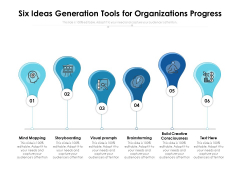 Six Ideas Generation Tools For Organizations Progress Ppt PowerPoint Presentation Summary Layout PDF