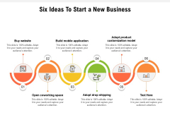 Six Ideas To Start A New Business Ppt PowerPoint Presentation Show Inspiration PDF