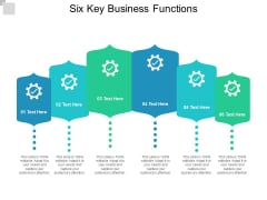 Six Key Business Functions Ppt PowerPoint Presentation Outline Mockup