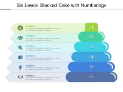 Six Levels Stacked Cake With Numberings Ppt PowerPoint Presentation Summary Icon PDF
