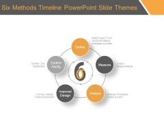 Six Methods Timeline Powerpoint Slide Themes