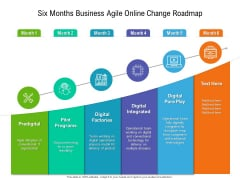 Six Months Business Agile Online Change Roadmap Graphics