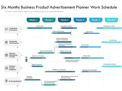 Six Months Business Product Advertisement Planner Work Schedule Elements