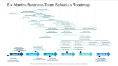 Six Months Business Team Schedule Roadmap Themes