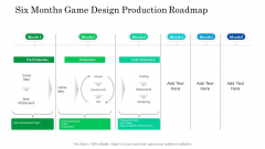 Six Months Game Design Production Roadmap Introduction