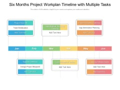 Six Months Project Workplan Timeline With Multiple Tasks Download
