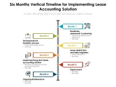 Six Months Vertical Timeline For Implementing Lease Accounting Solution Ppt Layouts Background Designs PDF