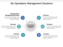 Six Operations Management Decisions Ppt PowerPoint Presentation Pictures Designs Download