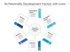 Six Personality Development Factors With Icons Ppt PowerPoint Presentation Icon Outline PDF