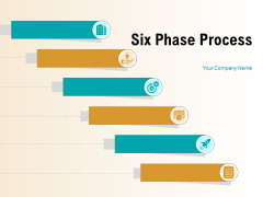 Six Phase Process Business Planning Ppt PowerPoint Presentation Complete Deck