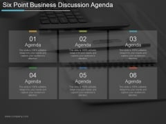 Six Point Business Discussion Agenda Ppt PowerPoint Presentation Designs Download