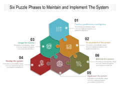 Six Puzzle Phases To Maintain And Implement The System Ppt PowerPoint Presentation Outline Skills PDF