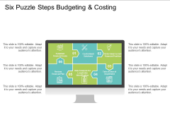 Six Puzzle Steps Budgeting And Costing Ppt PowerPoint Presentation Inspiration Graphic Tips