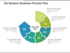 Six Sections Business Process Flow Ppt PowerPoint Presentation Icon Infographics
