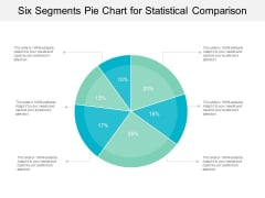 Six Segments Pie Chart For Statistical Comparison Ppt PowerPoint Presentation Gallery Background