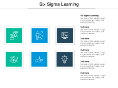 Six Sigma Learning Ppt PowerPoint Presentation Diagrams Cpb Pdf