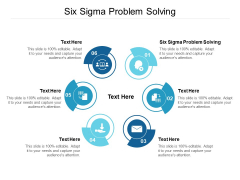 Six Sigma Problem Solving Ppt PowerPoint Presentation Visual Aids Professional Cpb