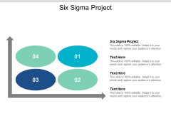 Six Sigma Project Ppt PowerPoint Presentation Icon Show Cpb