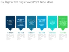 Six Sigma Text Tags Powerpoint Slide Ideas