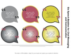 Six Speech Bubbles For Chat Messaging And Communication Ppt PowerPoint Presentation Model Templates