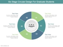 Six Stage Circular Design For Graduate Students Ppt Design