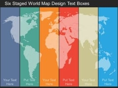Six Staged World Map Design Text Boxes Powerpoint Template