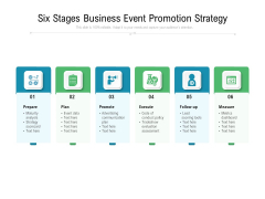 Six Stages Business Event Promotion Strategy Ppt PowerPoint Presentation Gallery Vector PDF