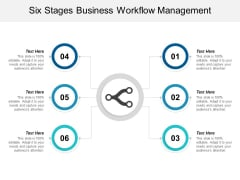 Six Stages Business Workflow Management Ppt Powerpoint Presentation Model Smartart