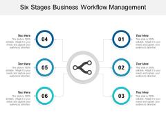 Six Stages Business Workflow Management Ppt Powerpoint Presentation Model Smartart