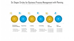 Six Stages Circles For Business Process Management With Planning Ppt PowerPoint Presentation Gallery Guidelines PDF