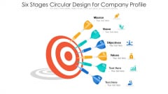 Six Stages Circular Design For Company Profile Ppt PowerPoint Presentation File Infographics PDF