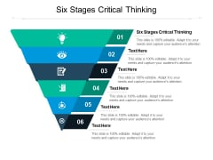 Six Stages Critical Thinking Ppt PowerPoint Presentation Show Summary Cpb Pdf