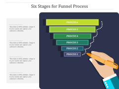 Six Stages For Funnel Process Ppt PowerPoint Presentation File Format Ideas PDF