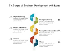 Six Stages Of Business Development With Icons Ppt PowerPoint Presentation Gallery Graphics Pictures PDF