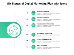 Six Stages Of Digital Marketing Plan With Icons Ppt PowerPoint Presentation Infographic Template File Formats