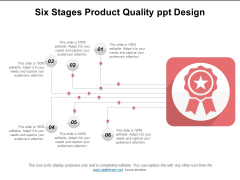 Six Stages Product Quality Ppt Design Ppt PowerPoint Presentation Show Good PDF